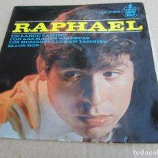 Discos de vinilo: RAPHAEL , LOS HOMBRES LLORAN TAMBIEN , CON LAS MANOS ABIERTAS ,ELLOS DOS ,UN LARGO CAMINO 1964. Lote 143882934