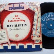 Discos de vinilo: RAY MARTIN SPECIALITIES. EP COLUMBIA SEG7605. UK 1955. THE DESPERATE HOURS. THE ELEPHANTS TANGO.. Lote 143883438