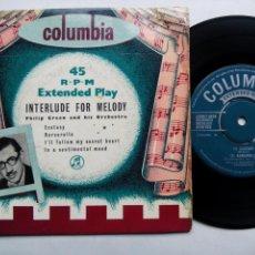 Discos de vinilo: PHILIP GREEN AND HIS ORCHESTRA. INTERLUDE FOR MELODY. EP COLUMBIA SEG7624. UK 1956. ECSTASY.. Lote 143888726