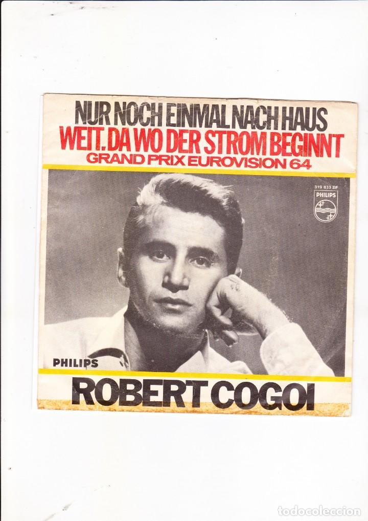 ROBERT GOGOI WEIT, DA WO DER STROM BEGINNT GRAND PRIX EUROVISION 64 (Música - Discos de Vinilo - Maxi Singles - Festival de Eurovisión)