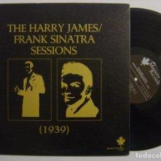 Discos de vinilo: THE HARRY JAMES / FRANK SINATRA SESSIONS (1939) - LP CANADIENSE - MEMORY RECORDS. Lote 143906806
