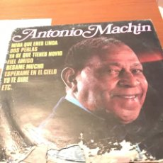 Discos de vinilo: DISCO ANTONIO MACHIN. Lote 143910108