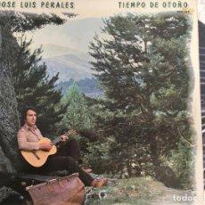 Discos de vinilo: LP JOSE LUIS PERALES-TIEMPO DE OTOÑO. Lote 143915634