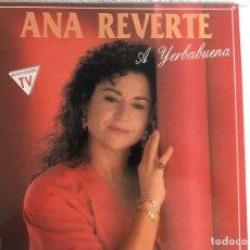 Discos de vinilo: LP ANA REVERTE-A YERBABUENA. Lote 143915878