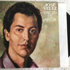 Discos de vinilo: LP JOSE VELEZ-PACTO DE AMOR. Lote 143918630