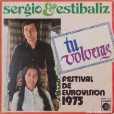 Discos de vinilo: SENCILLO DE SERGIO Y ESTÍBALIZ. Lote 143919970