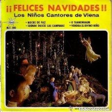 Discos de vinilo: FELICES NAVIDADES - LOS NIÑOS CANTORES DE VIENA - NOCHE DE PAZ - EP SPAIN. Lote 143920306