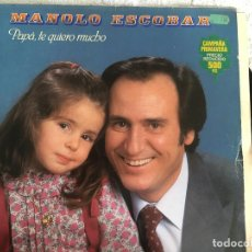 Discos de vinilo: LP MANOLO ESCOBAR-PAPA TE QUIERO MUCHO. Lote 143922878