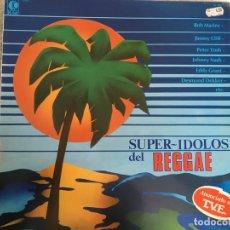 Discos de vinilo: LP SUPER-IDOLOS DEL REGGAE-VARIOS. Lote 143927510