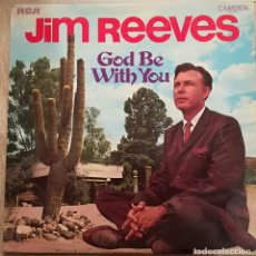 Discos de vinilo: JIM REEVES - GOD BE WITH YOU - 1971 RCA. Lote 143933170