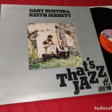Discos de vinilo: GARY BHURTON & KEITH JARRETT VOL.12 THAT'S JAZZ LP 1977 ATLANTIC GATEFOLD ESPAÑA SPAIN. Lote 143943438