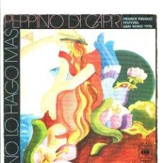 Discos de vinilo: PEPPINO DI CAPRI. NO LO HAGO MAS. . QUERRÍA. CBS. 1976. FESTIVAL DE SAN REMO. Lote 143968914