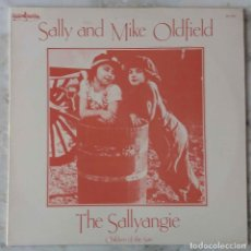 Discos de vinilo: MIKE OLDFIELD AND SALLY. THE SALLYANGIE. LP ESPAÑA GUINBARDA. Lote 143974038