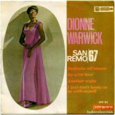 Discos de vinilo: DIONNE WARWICK – SAN REMO 67 - EP SPAIN 1967 - VERGARA/SCEPTER RECORDS 474-XC. Lote 144006010