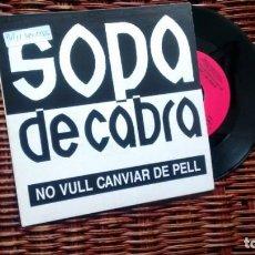 Disques de vinyle: SINGLE (VINILO)-PROMOCION- DE SOPA DE CABRA AÑOS 90. Lote 144027770