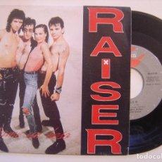 Discos de vinilo: RAISER - DAME UN BESO / FEVER - SINGLE 1990 - GASA. Lote 144028922