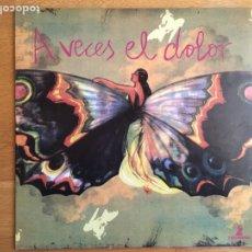 Discos de vinilo: 713AVO AMOR: A VECES EL DOLOR (LP + SN. PRIMERA EDICIÓN). Lote 144089640
