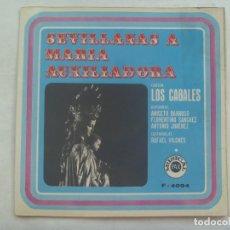 Discos de vinilo: DISCO DE VINILO SINGLE : SEVILLANAS A MARIA AUXILIADORA , POR LOS CABALES . DE MUSICAL PAX, 1970. Lote 144094962