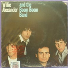 Discos de vinilo: WILLIE ALEXANDER & THE BOOM BOOM BAND - LP. Lote 144101154