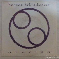 Discos de vinilo: HEROES DEL SILENCIO - ORACION SINGLE 7´´ 1991 BUNBURY. Lote 144119182
