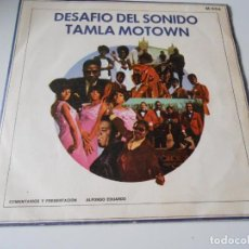 Discos de vinilo: DESAFIO DEL SONIDO - TAMLA MOTOWN -, SG, VARIOS CANTANTES + 1, AÑO 1972 PROMO. Lote 144130810