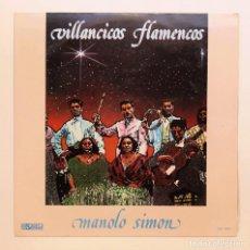 Discos de vinilo: MANOLO SIMÓN - VILLANCICOS FLAMENCOS. (LP VINILO). Lote 144131568