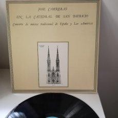 Discos de vinilo: JOSÉ CARRERAS EN LA CATEDRAL DE SAN PATRICIO.CONCIERTO DE MÚSICA. Lote 144134102