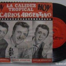 Discos de vinilo: CARLOS ARGENTINO - CHINO LI WONG - EP ARGENTINA - PRODUCIONES CA - SONORA MATANCERA. Lote 144139778