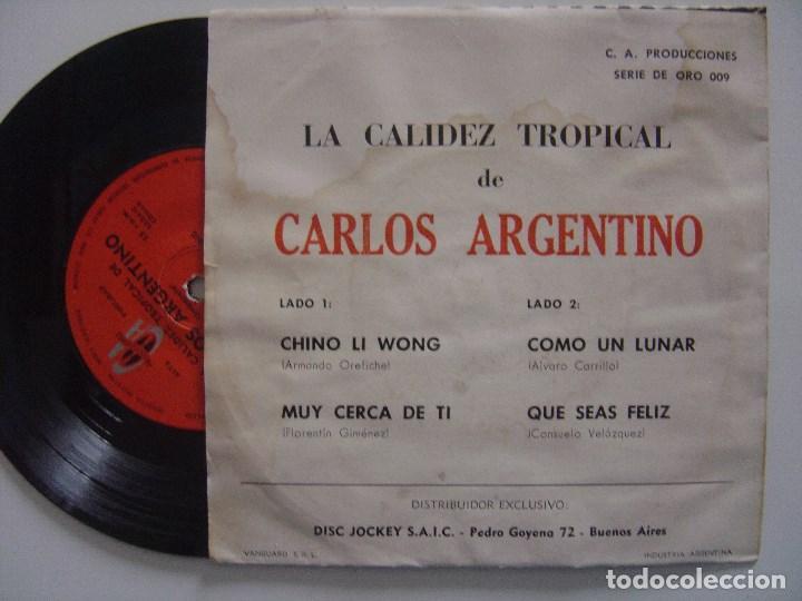 Discos de vinilo: CARLOS ARGENTINO - chino li wong - EP ARGENTINA - PRODUCIONES CA - SONORA MATANCERA - Foto 2 - 144139778