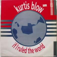 Discos de vinilo: KURTIS BLOW-IF I RULED THE WORLD , CLUB-JAB X26. Lote 144142382