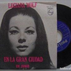 Discos de vinilo: LUCIANA WOLF - EN LA GRAN CIUDAD / EN JUNIO - SINGLE 1968 - PHILIPS. Lote 144147794