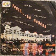 Discos de vinilo: PONTE...LA MARCHA, BOY RECORDS-COM-01. Lote 144231214