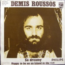 Discos de vinilo: DEMIS ROUSSOS-SO DREAMY HAPPY TO BE ON AN ISLAND IN THE SUN. Lote 144233094