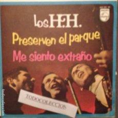 Discos de vinilo: LOS H.H. - PRESERVEN EL PARQUE, ME SIENTO EXTRAÑO SG 1968 PHILLIPS. Lote 62756756