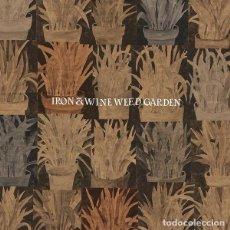 Discos de vinilo: EP IRON & WINE - WEED GARDEN . Lote 144258646