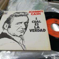 Discos de vinilo: JOHNNY CASH SINGLE CUAL ES LA VERDAD? ESPAÑA 1970 EN PERFECTO ESTADO. Lote 144265806