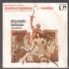 Discos de vinilo: EL HOMBRE DE LA MANCHA (BANDA SONORA) / EL SUEÑO IMPOSIBLE / DULCINEA / SINGLE DE 1973 RF-3673. Lote 144301578