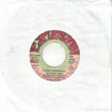 Disques de vinyle: MIKE KENNEDY - UN PAYASO LOCO / EL EXTRAÑO SOÑADOR (SINGLE ESPAÑOL, EXPLOSION 1972). Lote 144317322