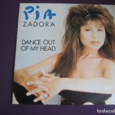 Discos de vinilo: PIA ZADORA SG EPIC 1988 PROMO - DANCE OUT OF MY HEAD (CARA B LISA) - ELECTRONICA DISCO ITALODISCO. Lote 144318850