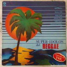 Discos de vinilo: SUPER IDOLOS DEL REGGAE. BOB MARLEY. PETER TOSH. JIMMY CLIFF... LP ESPAÑA. Lote 144368378