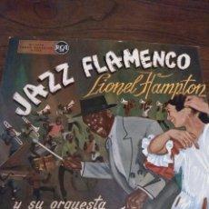 Discos de vinilo: LIONEL HAMPTON Y SU ORQUESTA 'JAZZ FLAMENCO'. Lote 144377798