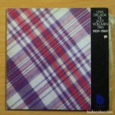 Discos de vinilo: VARIOS - UNA DECADA DE JAZZ VOLUMEN TRES 1959 1969 - GATEFOLD - 2 LP. Lote 144389677
