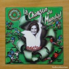Disques de vinyle: DALIDA - LA CHANSON DU MUNDIAL - MAXI. Lote 144400168