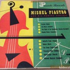 Discos de vinilo: MISHEL PIASTRO. AND HIS FAMOUS STRINGS. PARADE RECORDS. 10 PULGADAS.. Lote 144447846