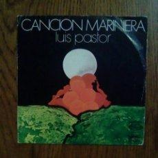 Discos de vinilo: LUIS PASTOR - CANCIÓN MARINERA, 1975, MOVIEPLAY. SPAIN.. Lote 144465482