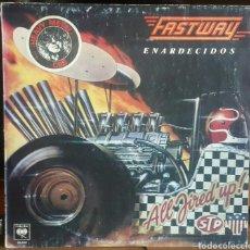 Discos de vinilo: FASTWAY/ARGENTINA 1984. Lote 144468472