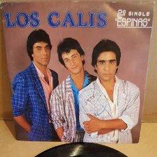 Discos de vinilo: LOS CALIS / ESPINAS / SINGLE - FONOMUSIC - 1988 / MBC. ***/***. Lote 144468602