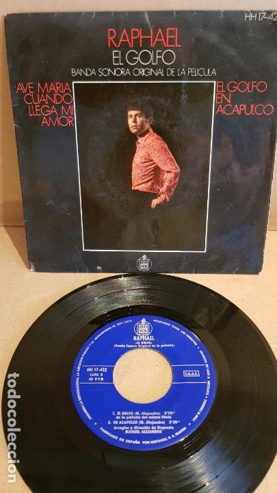 B.S.O. !! RAPHAEL / EL GOLFO / EP - HISPAVOX-1969 / MBC. ***/*** (Música - Discos de Vinilo - EPs - Bandas Sonoras y Actores)