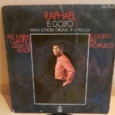Discos de vinilo: B.S.O. !! RAPHAEL / EL GOLFO / EP - HISPAVOX-1969 / MBC. ***/***. Lote 144469158