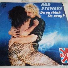 Discos de vinilo: ROD STEWART - DA YA THINK I´M SEXY?. Lote 144470062
